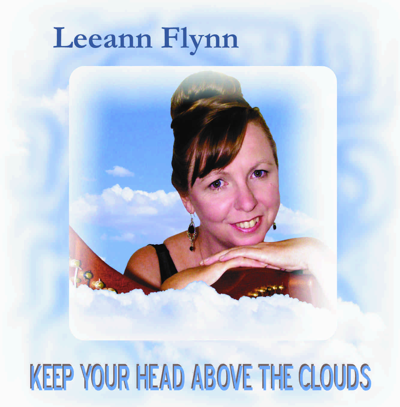 Keep Your Head Above the Clouds - CD Album 2014